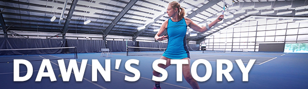 Dawn's Story | UBC Tennis Centre