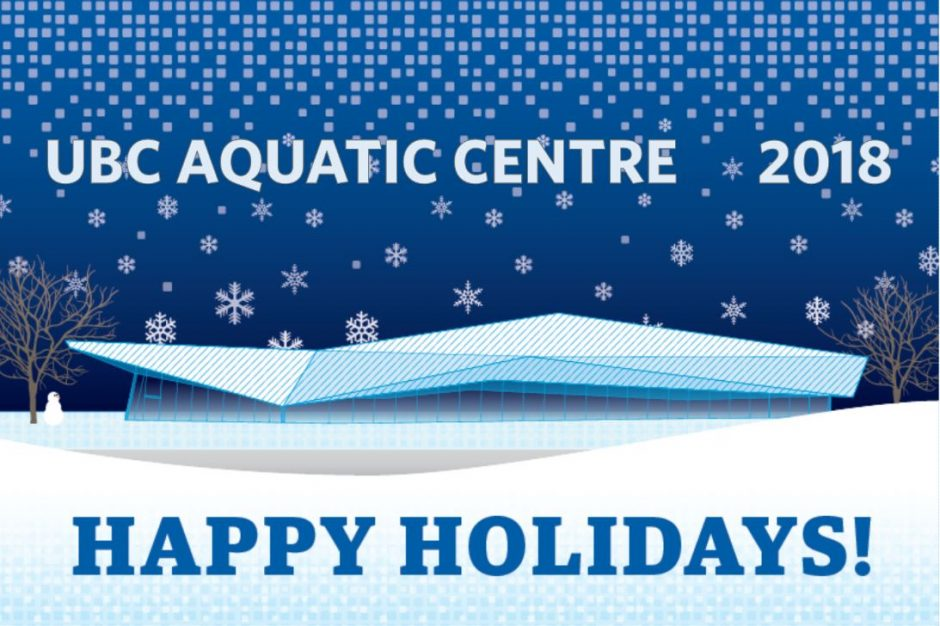 UBC Aquatic Centre - Happy Holidays - 2018